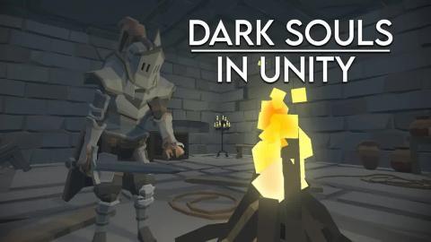 【授权】Unity3d 黑暗之魂 Create DARK SOULS